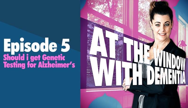 Should I get genetic testing for Alzheimer's
